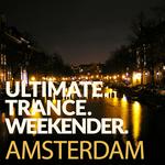 Ultimate Trance Weekender: Amsterdam