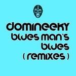 Blues Man's Blues (remixes)