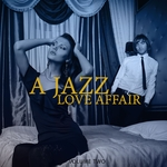 A Jazz Love Affair Vol 2 (Finest In Electronic Jazz Music)