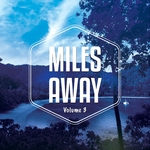 Miles Away Vol 3 (Relaxed Chill Out & Lounge Tunes)