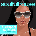 Soulful House Twisted Remixes & Disco Sounds