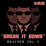 Break It Down Remixes Vol 4