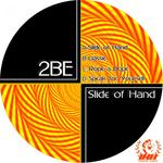 2BE - Slide Of Hand (Front Cover)