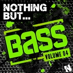 Nothing But Bass Vol 4