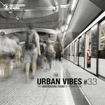 Urban Vibes: The Underground Sound Of House Music 3.3