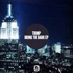 Bring The Dark EP