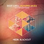 Deep Chill/Autumn Skies
