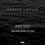 MARTEN HORGER - Deeper Down/Time For Some Action (Front Cover)