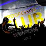 Progressive Club Weapons Vol 2