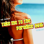 KEI KOHARA FEAT RECO - Take Me To The Paradise 2015 (Front Cover)