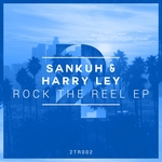 Rock The Reel EP