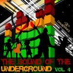 The Sound Of The Underground Vol 4