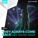 They Always Come Back (Sied Van Riel remix)