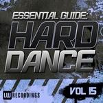 Essential Guide: Hard Dance Vol 15