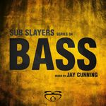 Sub Slayers: Series 04 Bass (unmixed tracks)