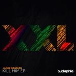 Kill Him EP