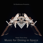 Music For Dining In Space Vol 2 Compiled By DJ Darkhorse