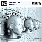 ACCELERATED CULTURE - Love Will Take Over/Slang (Front Cover)