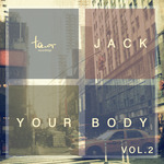 Jack Your Body Vol 2