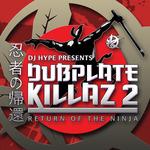 Dubplate Killaz 2