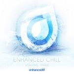 Enhanced Chill Vol 3