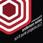 SCI-FI Punk Projects Remixes Pt 2