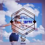 Shake That House Vol  1