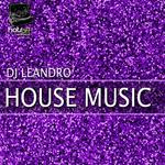 DJ LEANDRO - House Music (Front Cover)