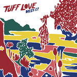TUFF LOVE - Dregs - EP (Front Cover)