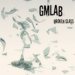 GMLAB - Broken Glass (Front Cover)