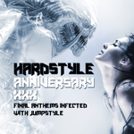 Hardstyle Anniversary XXX 33 (Final Anthems Infected With Jumpstyle)