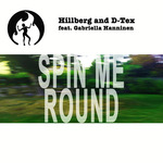 HILLBERG/D-TEX - Spin Me Round (Front Cover)