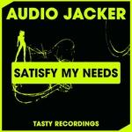 Satisfy My Needs