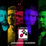Lange Recordings 200: Jackhammer/Hijackers