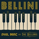 PHIL MAC & THE BELLINIS - Bellini (Front Cover)