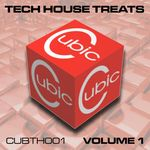 Cubic Tech House Treats Vol 1