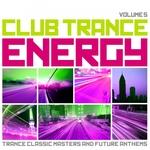 Club Trance Energy Vol 5