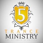 Trance Ministry Vol 5