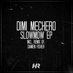 Slowmow EP
