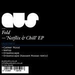 Netflix & Chill EP