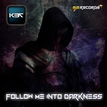 Follow Me Into Darkness