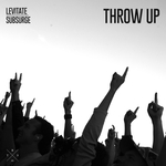 LEVITATE SUBSURGE - Throw Up (Front Cover)