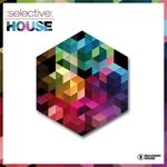 Selective: House