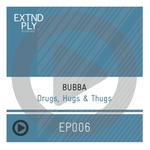 Drugs, Hugs & Thugs