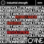 CYANE - Resistance Breeds Revolution (Front Cover)