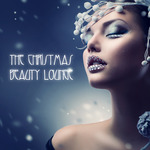 VARIOUS - The Christmas Beauty Lounge (Front Cover)