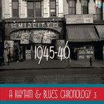 A Rhythm & Blues Chronology 1945-46