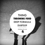 THING - Throwing Food/Deep Formula (Front Cover)
