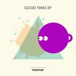Good Times EP