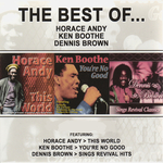 The Best Of Horace Andy/Ken Boothe/Dennis Brown (Platinum Edition)